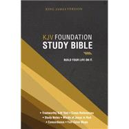 Holy Bible: King James Version, Foundation Study Bible by Thomas Nelson Publishers, 9780718037321