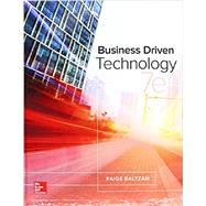 BUSINESS DRIVEN TECHNOLOGY by Baltzan, Paige, 9781259567322