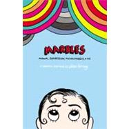 Marbles Mania, Depression, Michelangelo, and Me: A Graphic Memoir by Forney, Ellen, 9781592407323