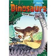 Dinosaurs #3: Jurassic Smarts by Plumeri, Arnaud; Bloz, 9781597077323