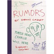 Rumors by Cazet, Denys, 9781939547323