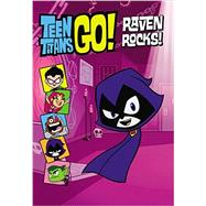 Teen Titans Go! (TM): Raven Rocks! by Bright, J.E., 9780316377324