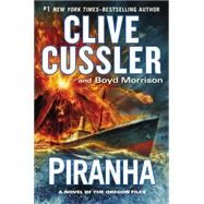 Piranha by Cussler, Clive; Morrison, Boyd, 9780399167324