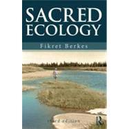 Sacred Ecology by Berkes; Fikret, 9780415517324