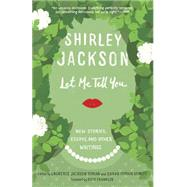 Let Me Tell You by JACKSON, SHIRLEYHYMAN, LAURENCE, 9780812987324