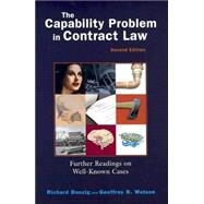 The Capability Problem In Contract Law: Further Readings On Well-known Cases