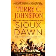 Sioux Dawn: The Fetterman Massacre, 1866 by Johnston, 9780312927325