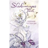 Shadowscapes Tarot Deck by Law, Stephanie Pui-mun; Moore, Barbara, 9780738727325