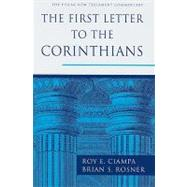 The First Letter to the Corinthians by Ciampa, Roy E.; Rosner, Brian S., 9780802837325