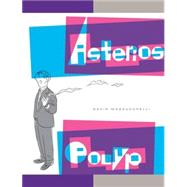 Asterios Polyp by MAZZUCCHELLI, DAVID, 9780307377326
