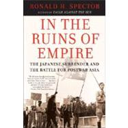 In the Ruins of Empire by SPECTOR, RONALD, 9780812967326