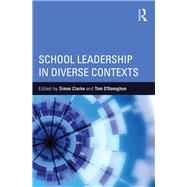 School Leadership in Diverse Contexts by Clarke; Simon, 9781138817326