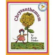 Chrysanthemum by Henkes, Kevin, 9780688147327