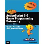 ActionScript 3.0 Game Programming University by Rosenzweig, Gary, 9780789747327
