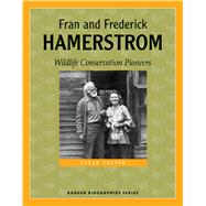 Fran and Frederick Hamerstrom by Tupper, Susan, 9780870207327