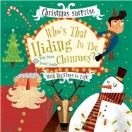 Who's That Hiding in the Chimney? by Pierce, Nick; Lundie, Isobel, 9781912537327