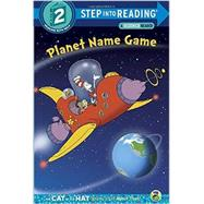 Planet Name Game (Dr. Seuss/Cat in the Hat) by RABE, TISHBRANNON, TOM, 9780553497328