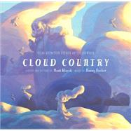 Cloud Country by Becker, Bonny; Klocek, Noah; Klocek, Noah, 9781423157328