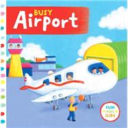 Busy Airport by Finn, Rebecca, 9781454917328