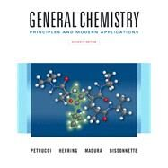 General Chemistry Principles and Modern Applications Plus Mastering Chemistry with Pearson eText -- Access Card Package by Petrucci, Ralph H.; Herring, F. Geoffrey; Madura, Jeffry D.; Bissonnette, Carey, 9780134097329