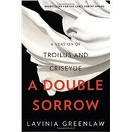 A Double Sorrow by Greenlaw, Lavinia, 9780393247329