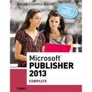 Microsoft® Publisher 2013 by Starks, 9781285167329