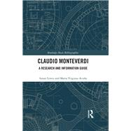 Claudio Monteverdi: A Research and Information Guide by Lewis; Susan, 9780415837330