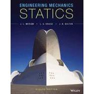 Engineering Mechanics by Meriam, J. L.; Kraige, L. G.; Bolton, J. N., 9781118807330