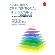 Essentials of Intentional Interviewing Counseling in a Multicultural World by Ivey, Allen E.; Ivey, Mary Bradford; Zalaquett, Carlos P., 9781305087330