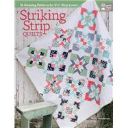 Striking Strip Quilts by Henderson, Kate, 9781604687330