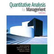 Quantitative Analysis for Management, 12/e by RENDER; STAIR, 9780133507331
