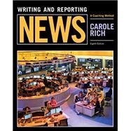 Writing and Reporting News by Rich, 9781305077331