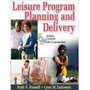Leisure Program Planning and Delivery by Russell, Ruth, 9780736057332
