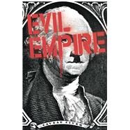 Evil Empire Vol. 2 by Bemis, Max; Various, 9781608867332