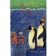 Eve of the Emperor Penguin by OSBORNE, MARY POPEMURDOCCA, SAL, 9780375837333