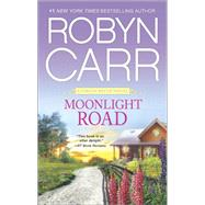 Moonlight Road by Carr, Robyn, 9780778317333