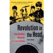 Revolution in the Head : The Beatles' Records and the Sixties by Unknown, 9781556527333
