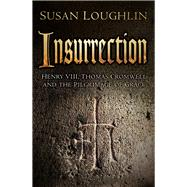 Insurrection by Loughlin, Susan, 9780750967334