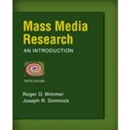 Mass Media Research by Wimmer, Roger D.; Dominick, Joseph R., 9781133307334
