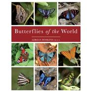 Butterflies of the World by Hoskins, Adrian, 9781921517334