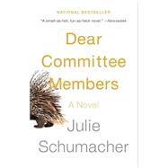 Dear Committee Members by SCHUMACHER, JULIE, 9780345807335