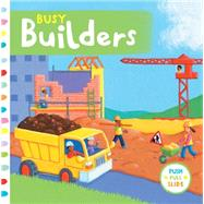Busy Builders by Finn, Rebecca, 9781454917335