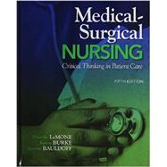 Medical-Surgical Nursing Critical Thinking in Patient Care Plus MyLab Nursing with Pearson eText -- Access Card Package by LeMone, Priscilla T; Burke, Karen M.; Bauldoff, Gerene, RN, PhD, FAAN, 9780133937336