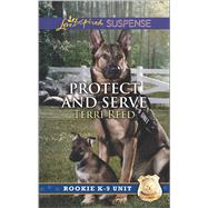 Protect and Serve by Reed, Terri, 9780373447336
