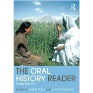 The Oral History Reader by Perks; Robert, 9780415707336