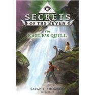 The Eagle's Quill by Thomson, Sarah L., 9781619637337