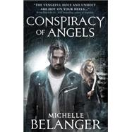 Conspiracy of Angels by Belanger, Michelle, 9781783297337
