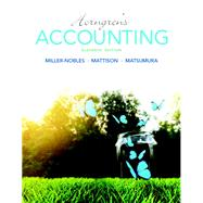Horngren's Accounting Plus MyAccountingLab with Pearson eText -- Access Card Package by Miller-Nobles, Tracie L.; Mattison, Brenda L.; Matsumura, Ella Mae, 9780134077338