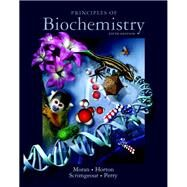 Principles of Biochemistry by Moran, Laurence A.; Horton, Robert A; Scrimgeour, Gray; Perry, Marc, 9780321707338