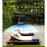New Brazilian House by Bradbury, Dominic; Powers, Richard, 9780500517338